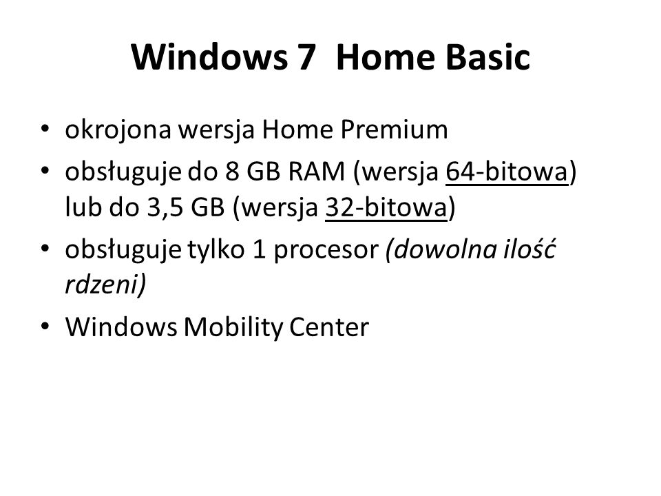 Windows 7 Home Basic okrojona wersja Home Premium