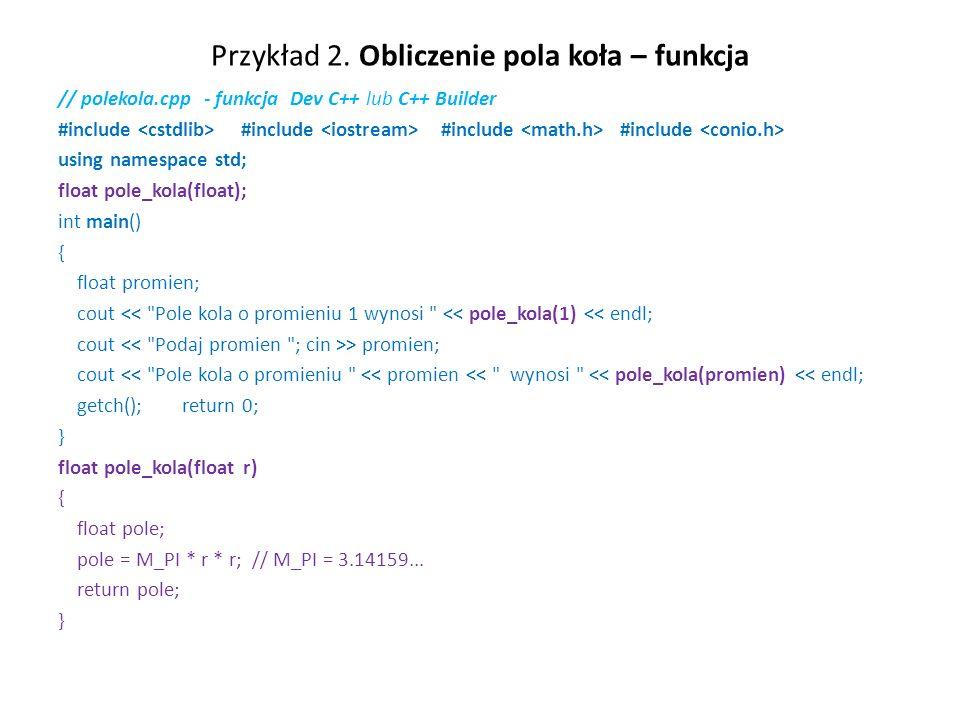 Przykład 2. Obliczenie pola koła – funkcja