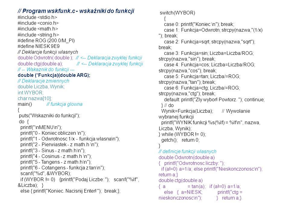 // Program wskfunk.c - wskaźniki do funkcji