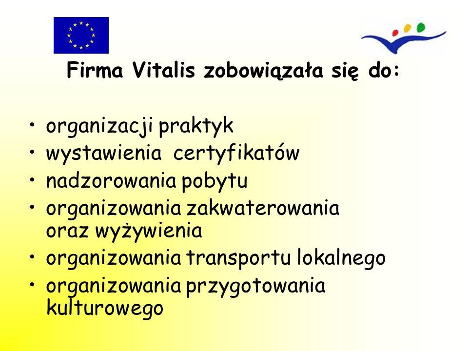 Firma Vitalis zobowiązała się do: