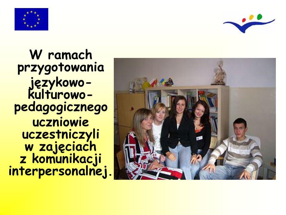 W ramach przygotowania językowo-kulturowo-pedagogicznego