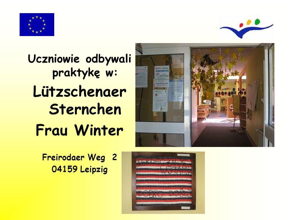 Uczniowie odbywali praktykę w: Lützschenaer Sternchen