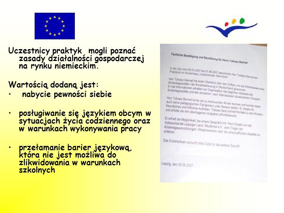 Uczestnicy praktyk mogli poznać zasady działalności gospodarczej na rynku niemieckim.