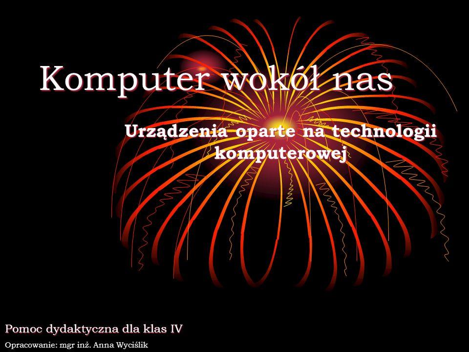 Urządzenia oparte na technologii komputerowej
