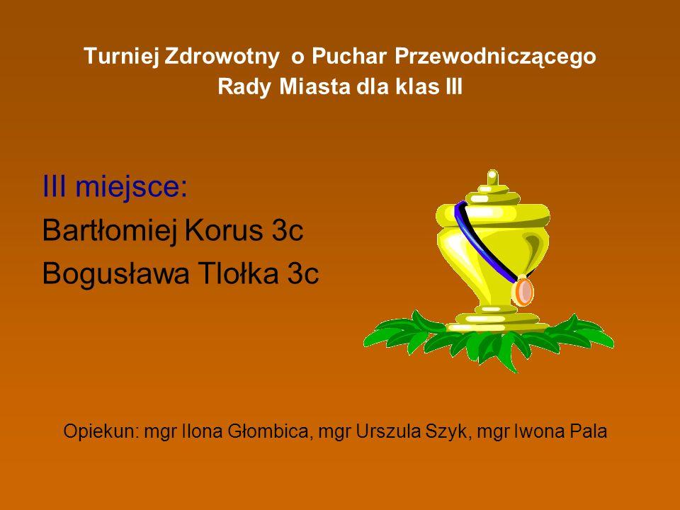 Turniej Zdrowotny o Puchar Przewodniczącego Rady Miasta dla klas III