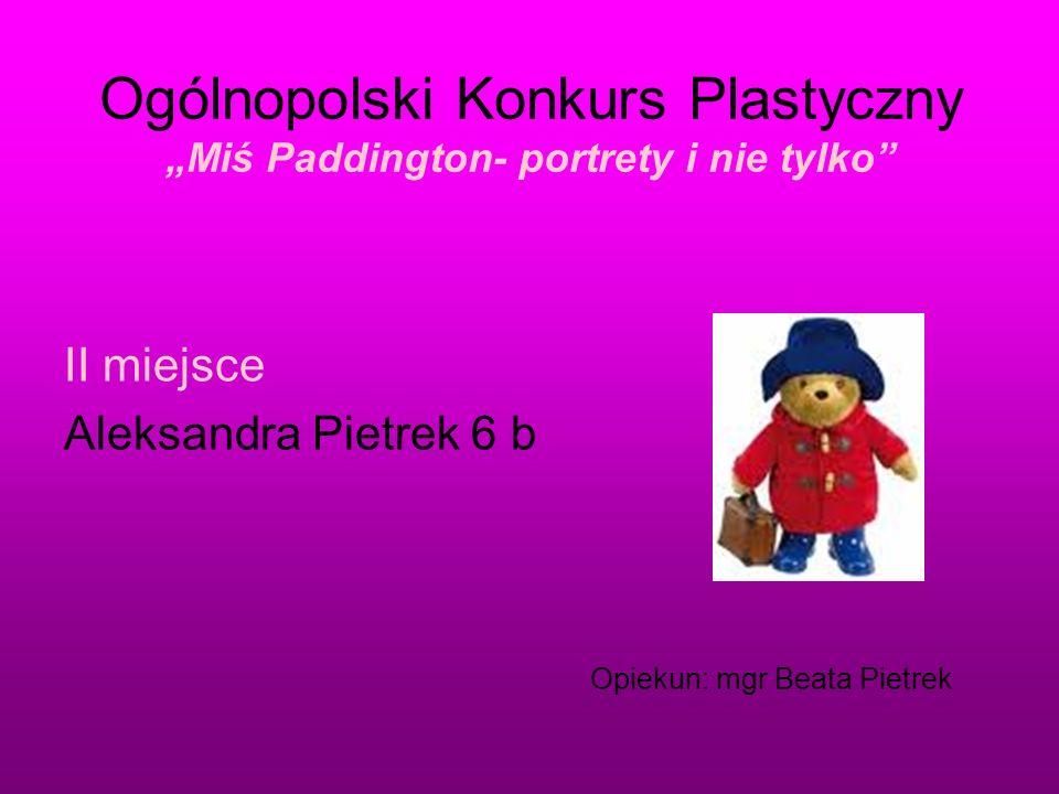 """Ogólnopolski Konkurs Plastyczny """"Miś Paddington- portrety i nie tylko"""
