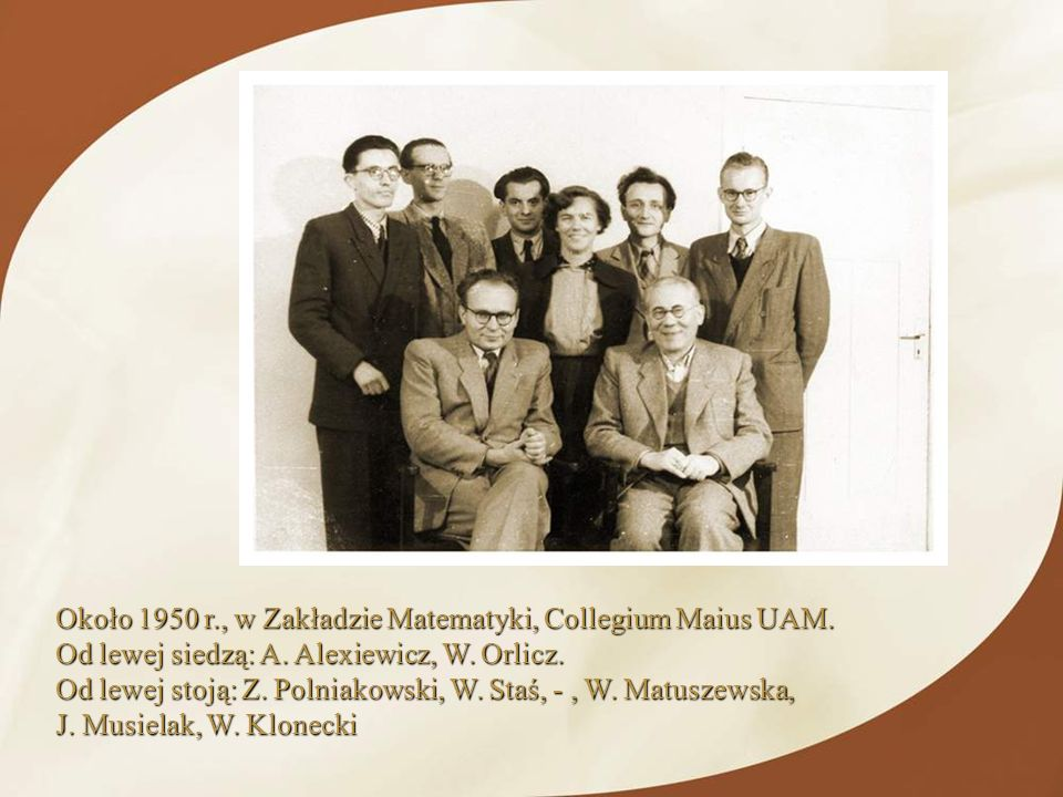 Około 1950 r., w Zakładzie Matematyki, Collegium Maius UAM.