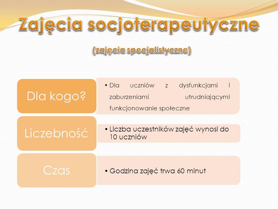 Zajęcia socjoterapeutyczne (zajęcia specjalistyczne)