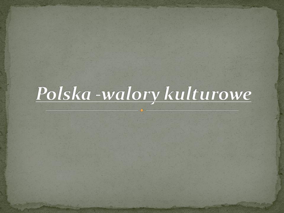 Polska -walory kulturowe