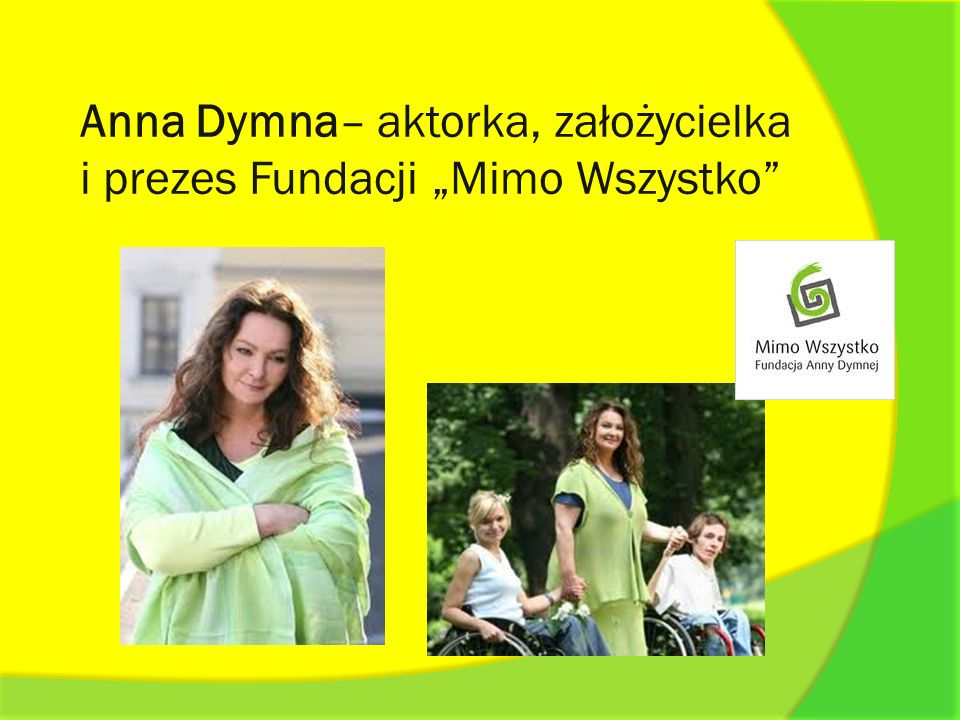 """Anna Dymna– aktorka, założycielka i prezes Fundacji """"Mimo Wszystko"""