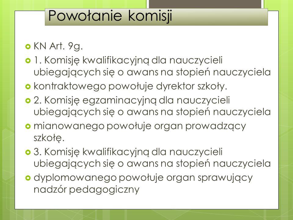 Powołanie komisji KN Art. 9g.