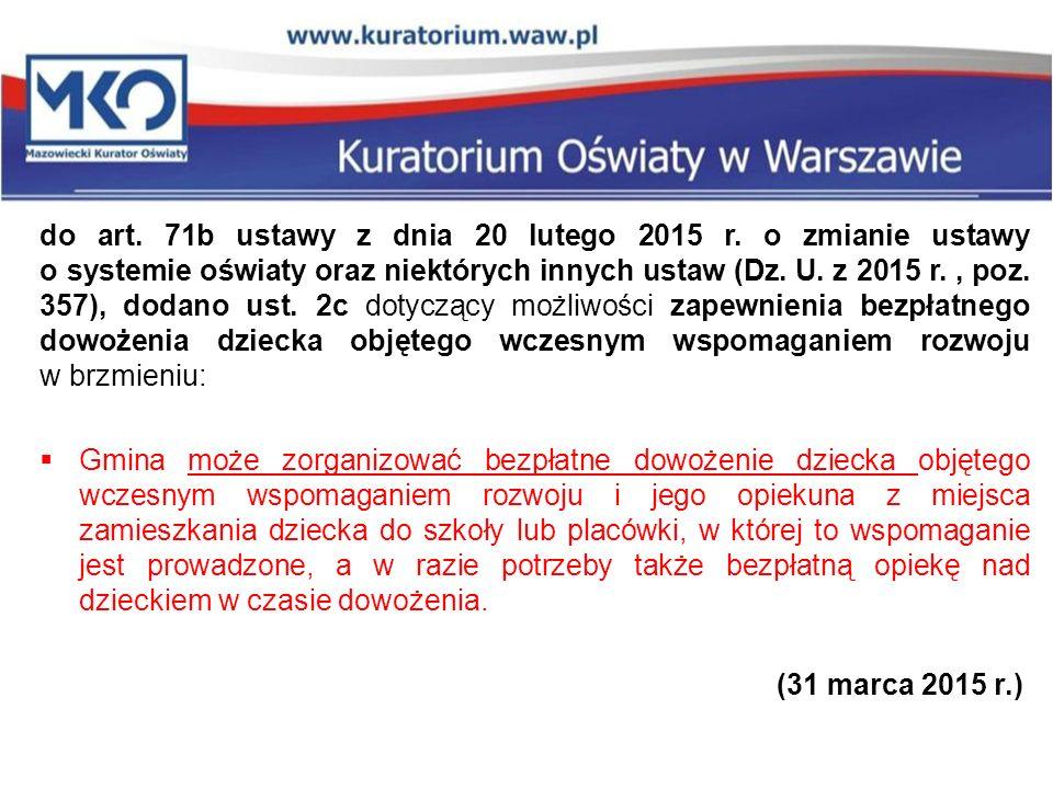 do art. 71b ustawy z dnia 20 lutego 2015 r