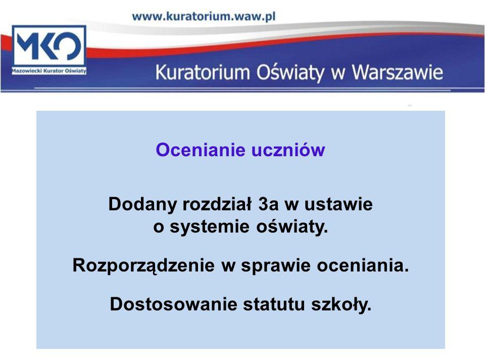Dodany rozdział 3a w ustawie o systemie oświaty.