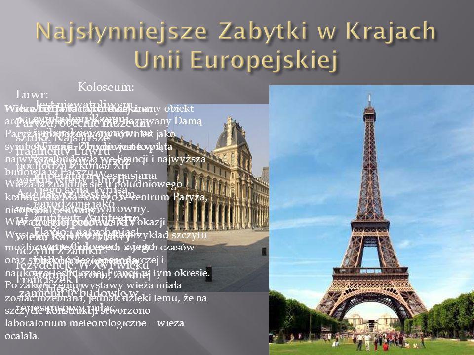 Najsłynniejsze Zabytki w Krajach Unii Europejskiej