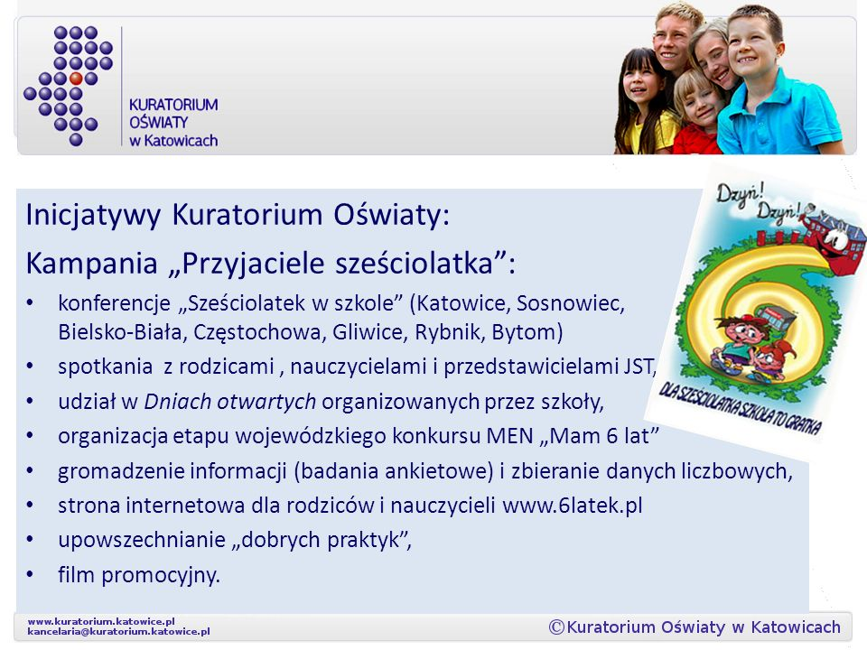 """Inicjatywy Kuratorium Oświaty: Kampania """"Przyjaciele sześciolatka :"""