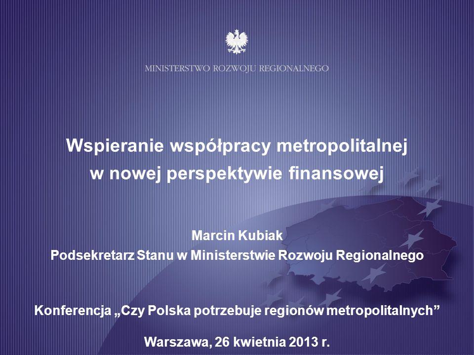 Wspieranie współpracy metropolitalnej w nowej perspektywie finansowej