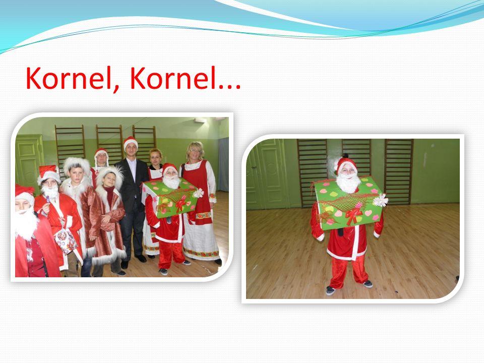 Kornel, Kornel...