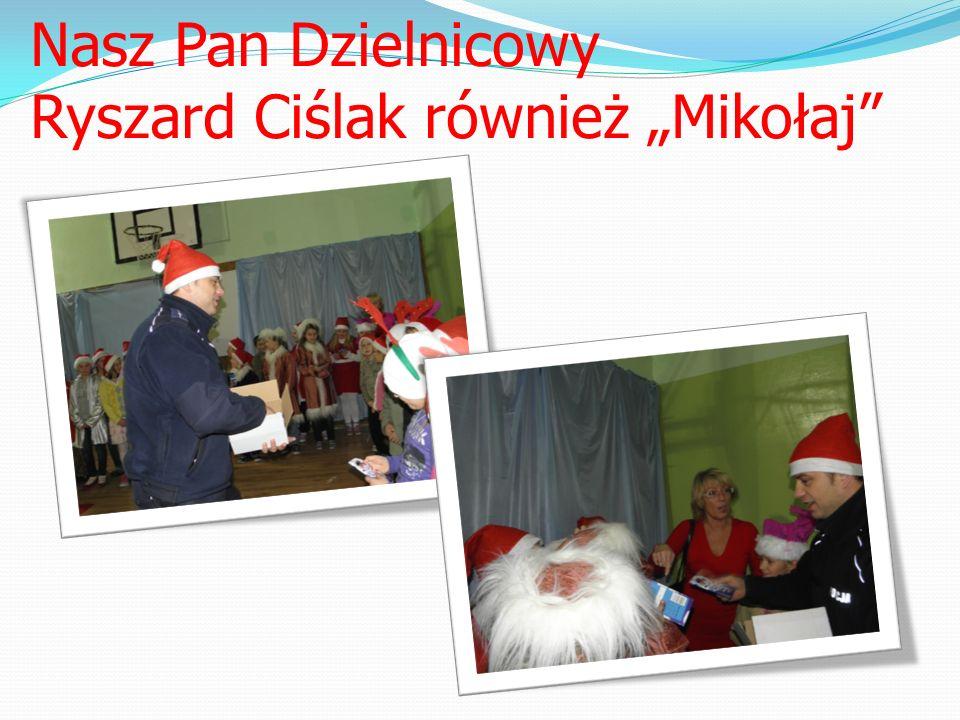 """Nasz Pan Dzielnicowy Ryszard Ciślak również """"Mikołaj"""