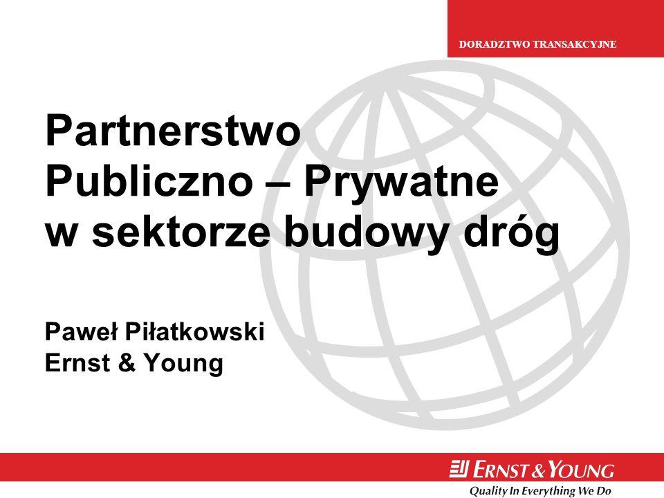 Partnerstwo Publiczno – Prywatne w sektorze budowy dróg