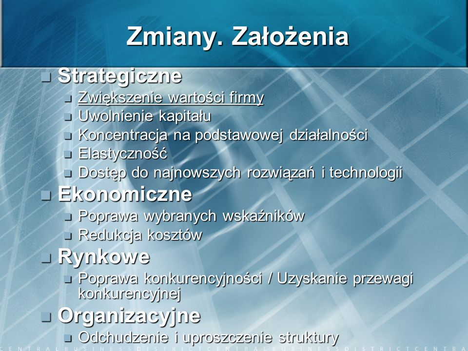 Zmiany. Założenia Strategiczne Ekonomiczne Rynkowe Organizacyjne