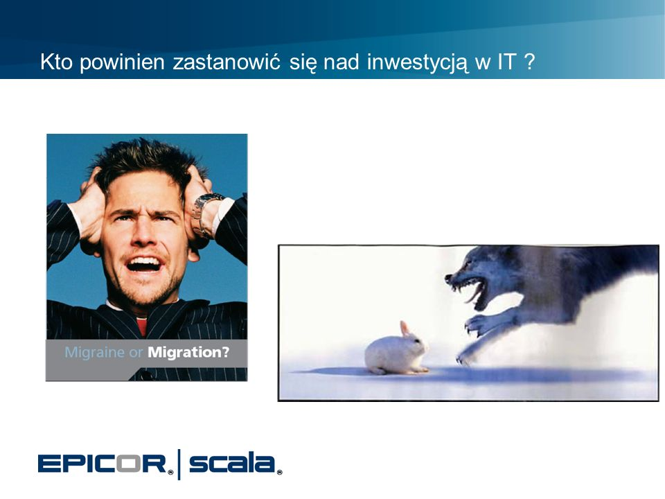 Kto powinien zastanowić się nad inwestycją w IT