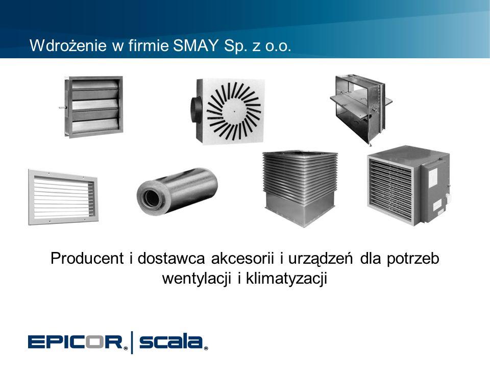 Wdrożenie w firmie SMAY Sp. z o.o.