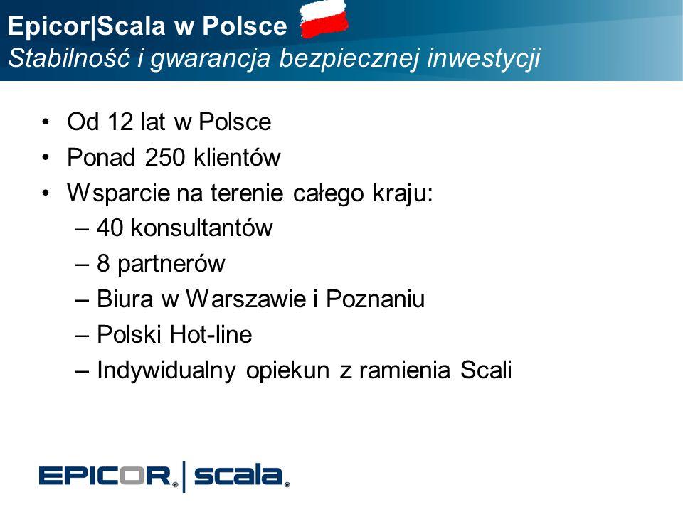 Epicor|Scala w Polsce Stabilność i gwarancja bezpiecznej inwestycji