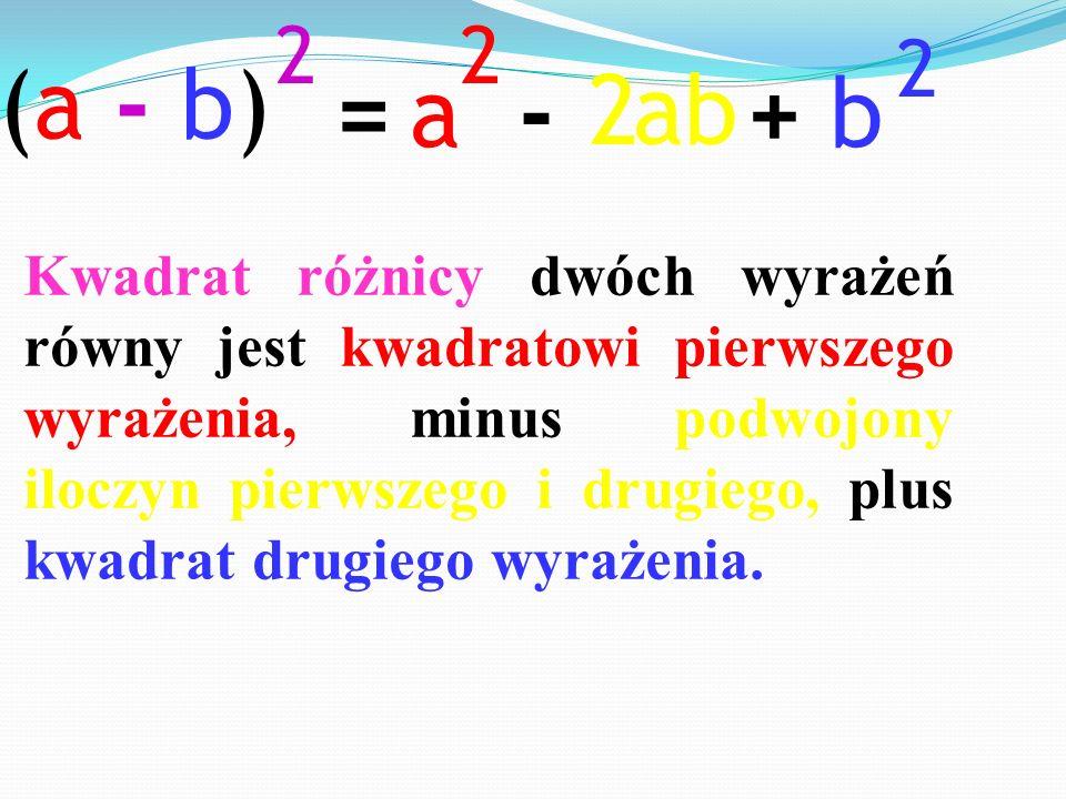 (a - b) 2. a. 2. b. 2. = - ab. 2. +