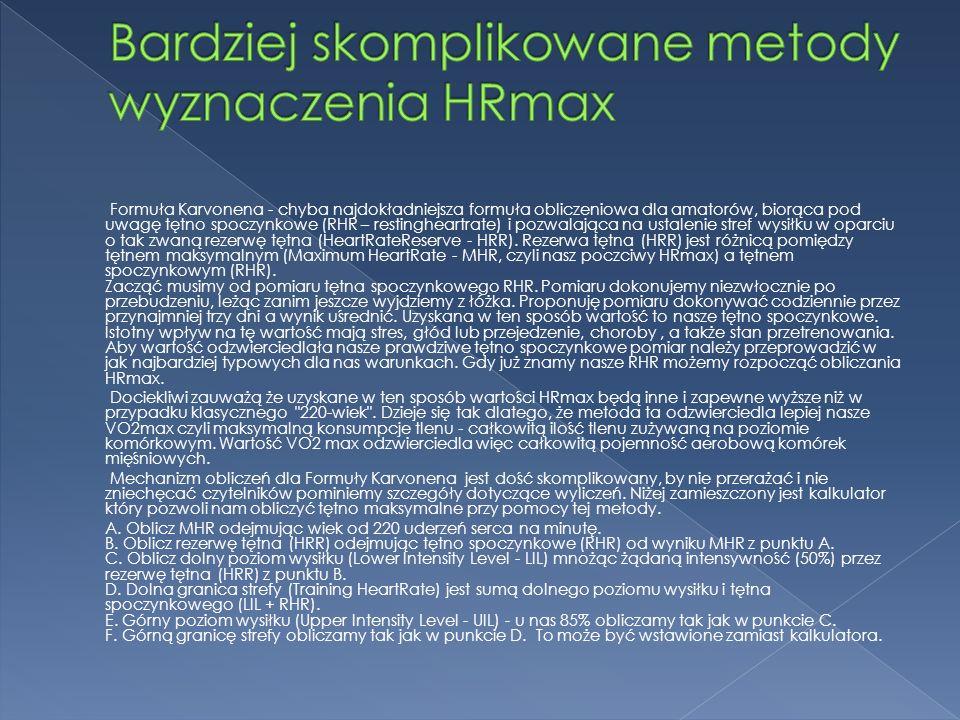 Bardziej skomplikowane metody wyznaczenia HRmax