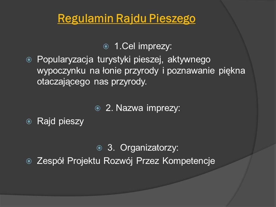 Regulamin Rajdu Pieszego