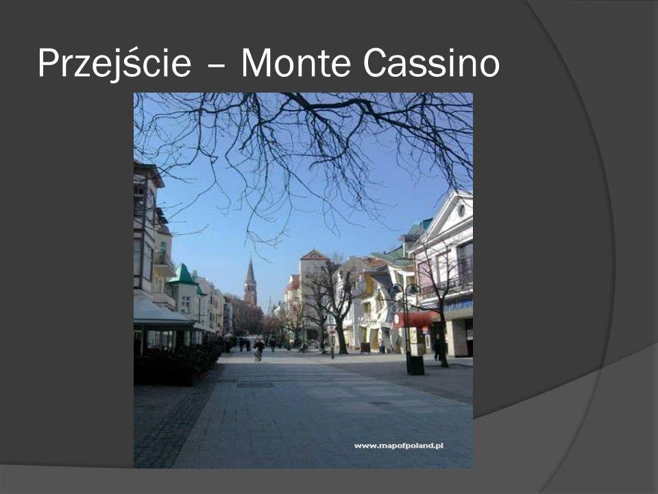 Przejście – Monte Cassino