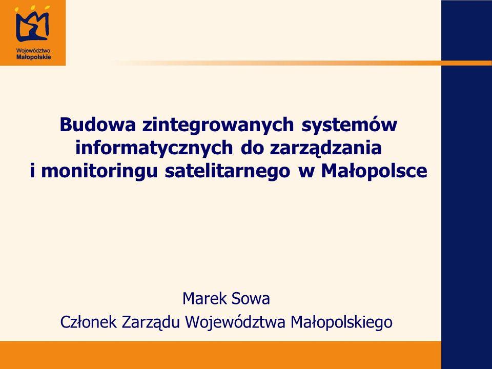 Marek Sowa Członek Zarządu Województwa Małopolskiego