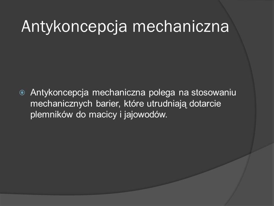 Antykoncepcja mechaniczna