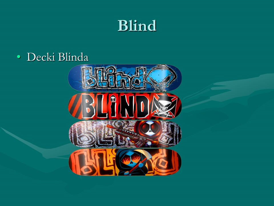 Blind Decki Blinda