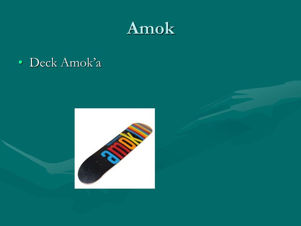 Amok Deck Amok'a