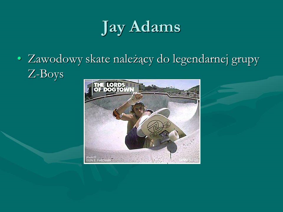 Jay Adams Zawodowy skate należący do legendarnej grupy Z-Boys