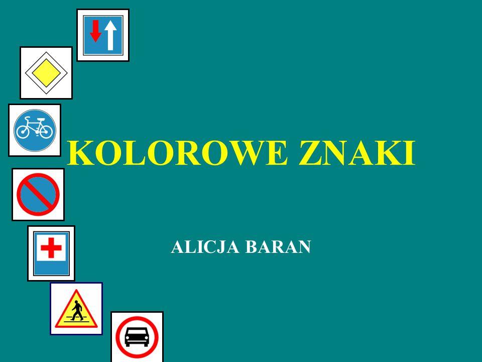 KOLOROWE ZNAKI ALICJA BARAN
