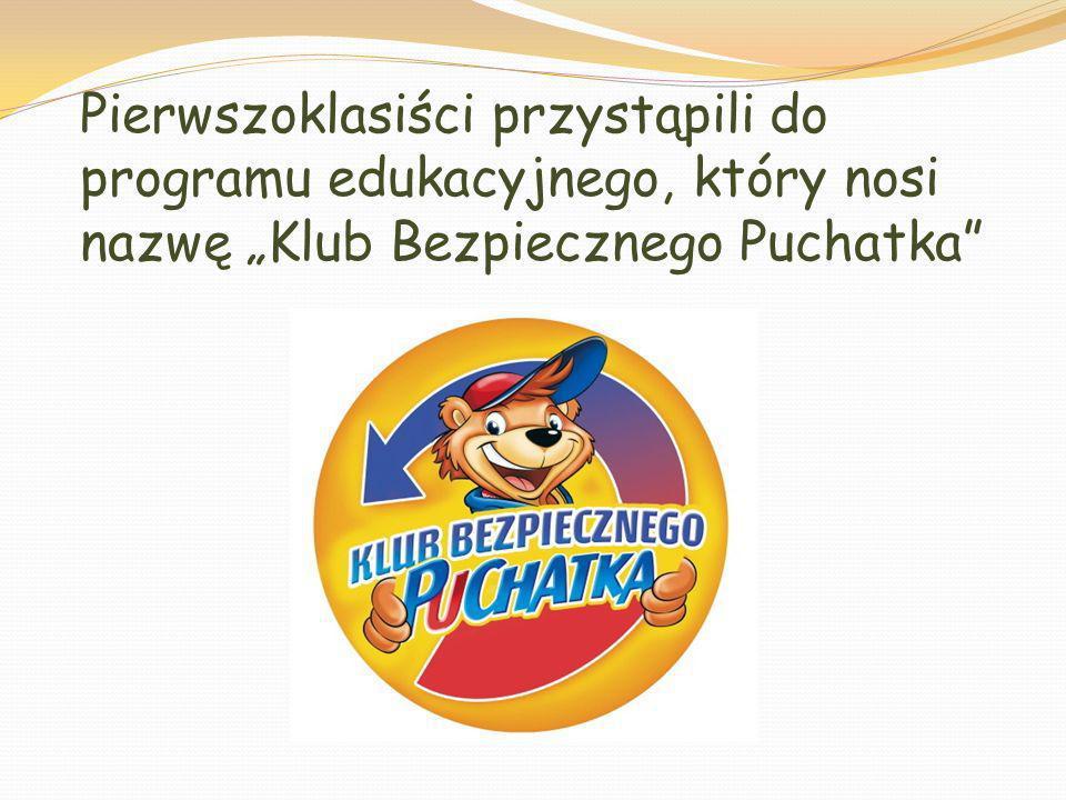 """Pierwszoklasiści przystąpili do programu edukacyjnego, który nosi nazwę """"Klub Bezpiecznego Puchatka"""