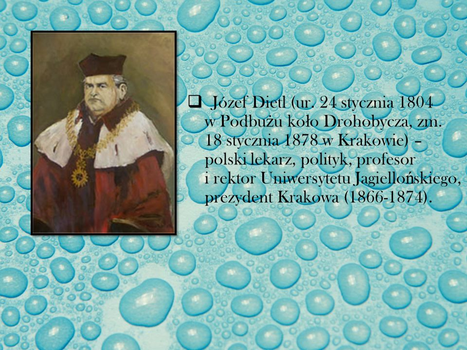 Józef Dietl (ur. 24 stycznia 1804 w Podbużu koło Drohobycza, zm