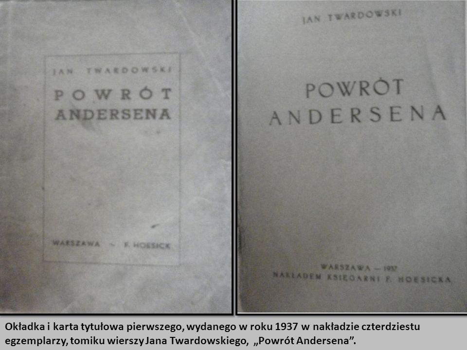 """Okładka i karta tytułowa pierwszego, wydanego w roku 1937 w nakładzie czterdziestu egzemplarzy, tomiku wierszy Jana Twardowskiego, """"Powrót Andersena ."""