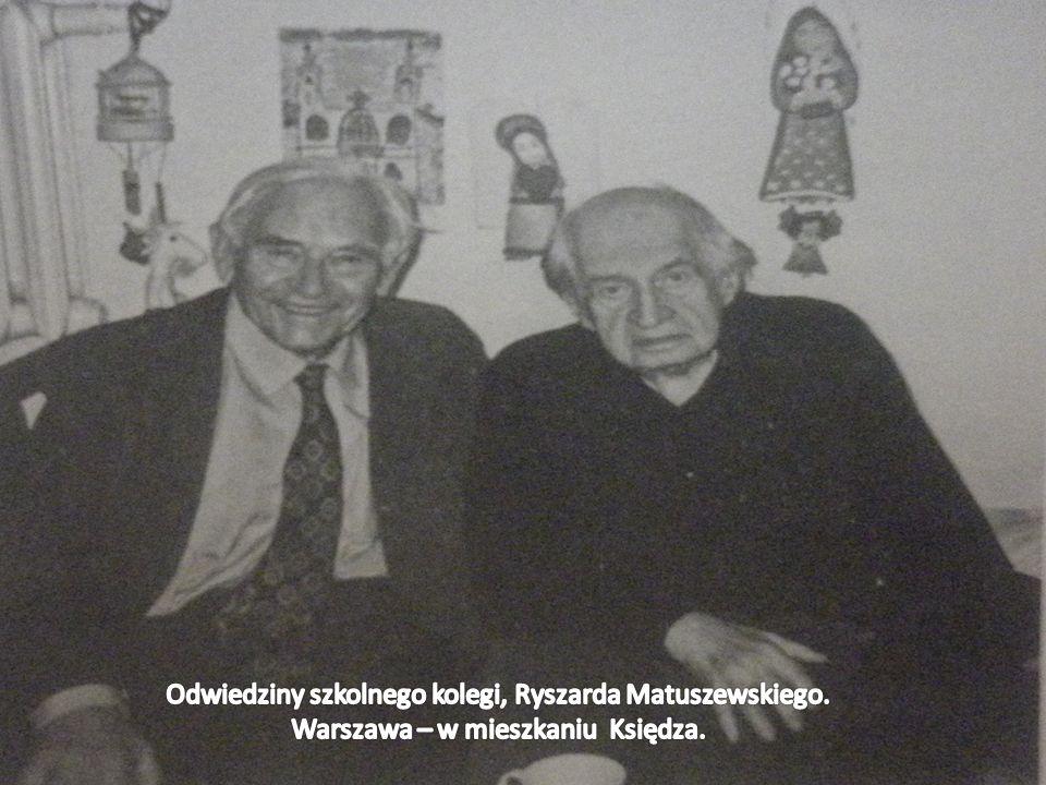 Odwiedziny szkolnego kolegi, Ryszarda Matuszewskiego
