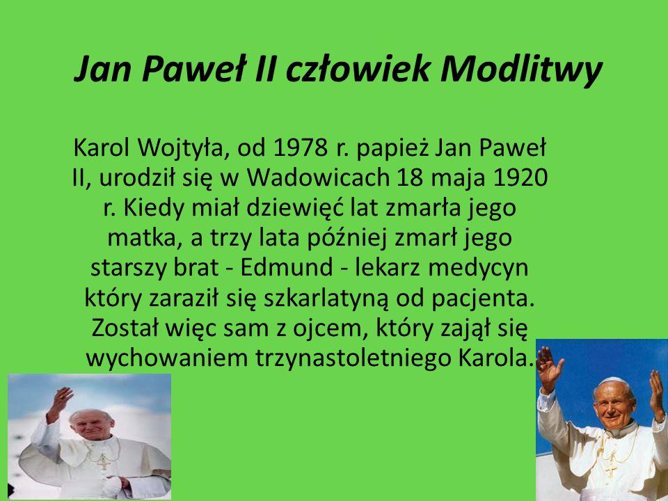 Jan Paweł II człowiek Modlitwy