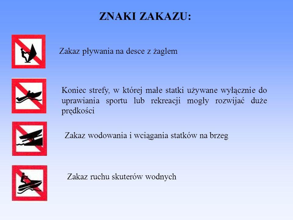 ZNAKI ZAKAZU: Zakaz pływania na desce z żaglem