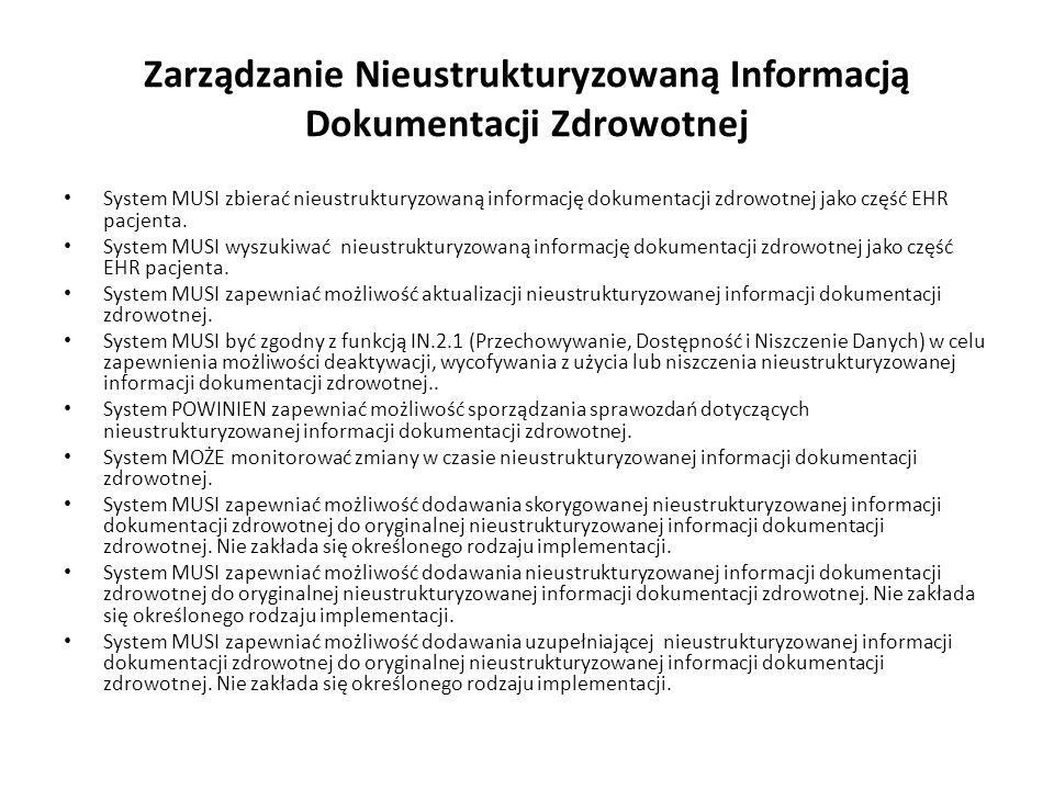 Zarządzanie Nieustrukturyzowaną Informacją Dokumentacji Zdrowotnej