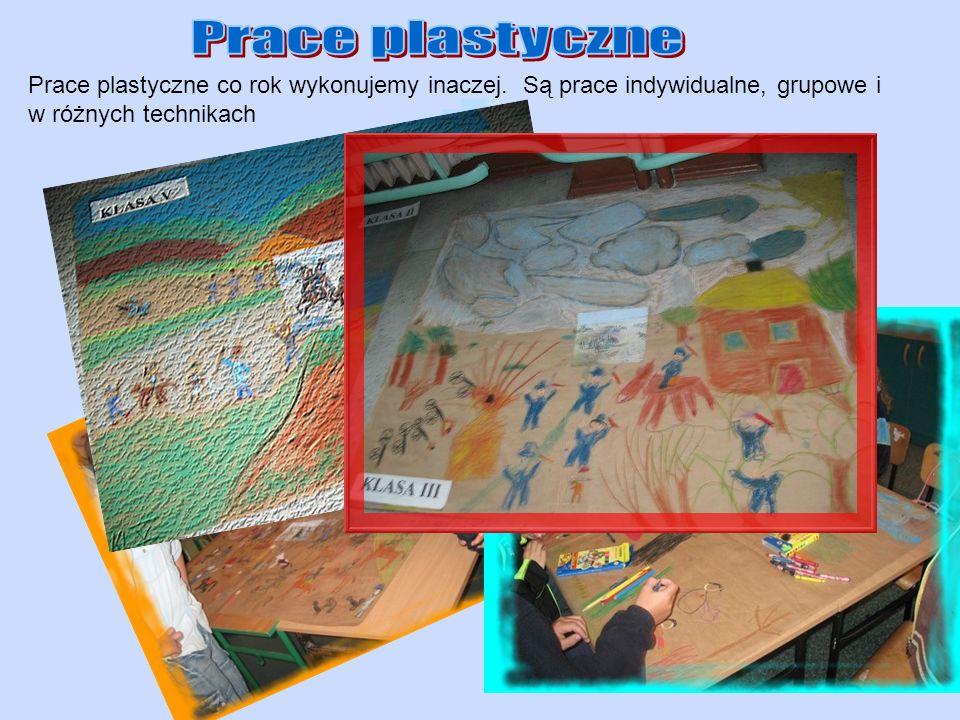 Prace plastyczne Prace plastyczne co rok wykonujemy inaczej.