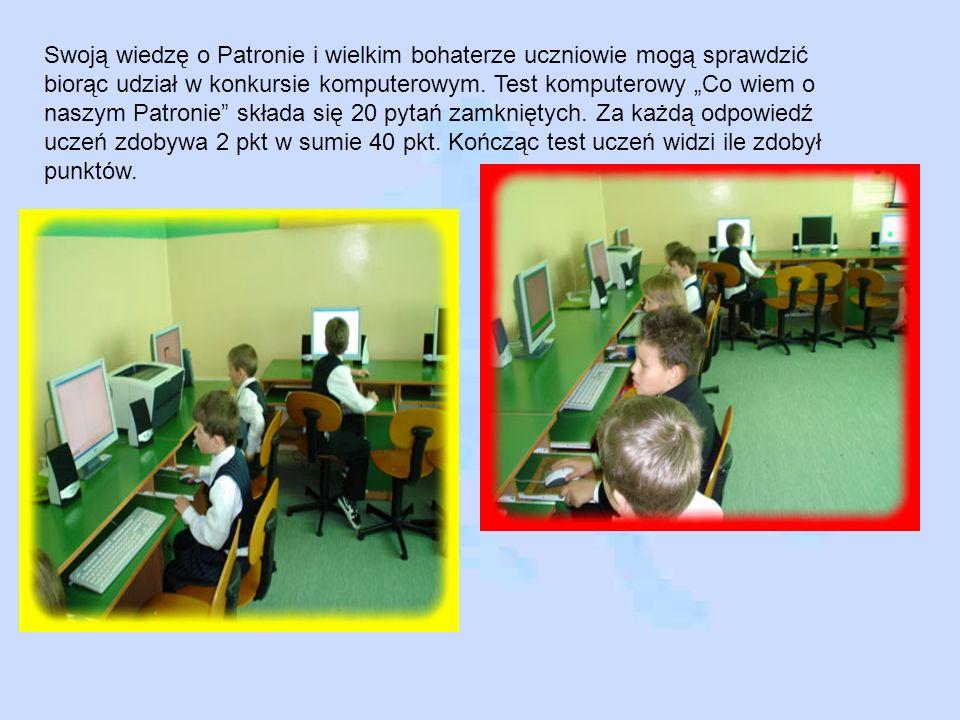Swoją wiedzę o Patronie i wielkim bohaterze uczniowie mogą sprawdzić biorąc udział w konkursie komputerowym.