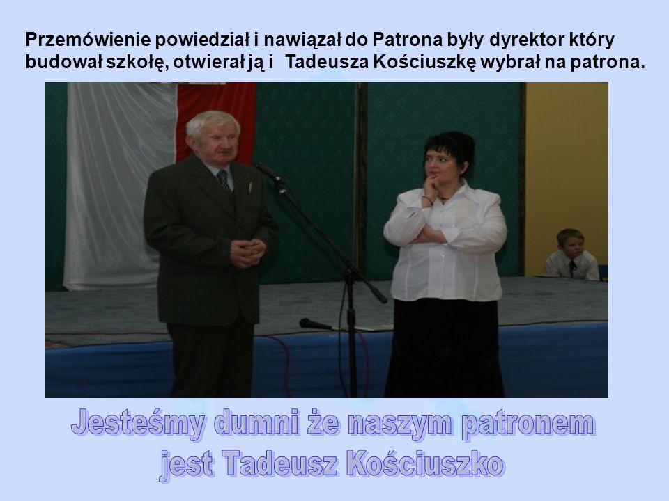 Jesteśmy dumni że naszym patronem jest Tadeusz Kościuszko