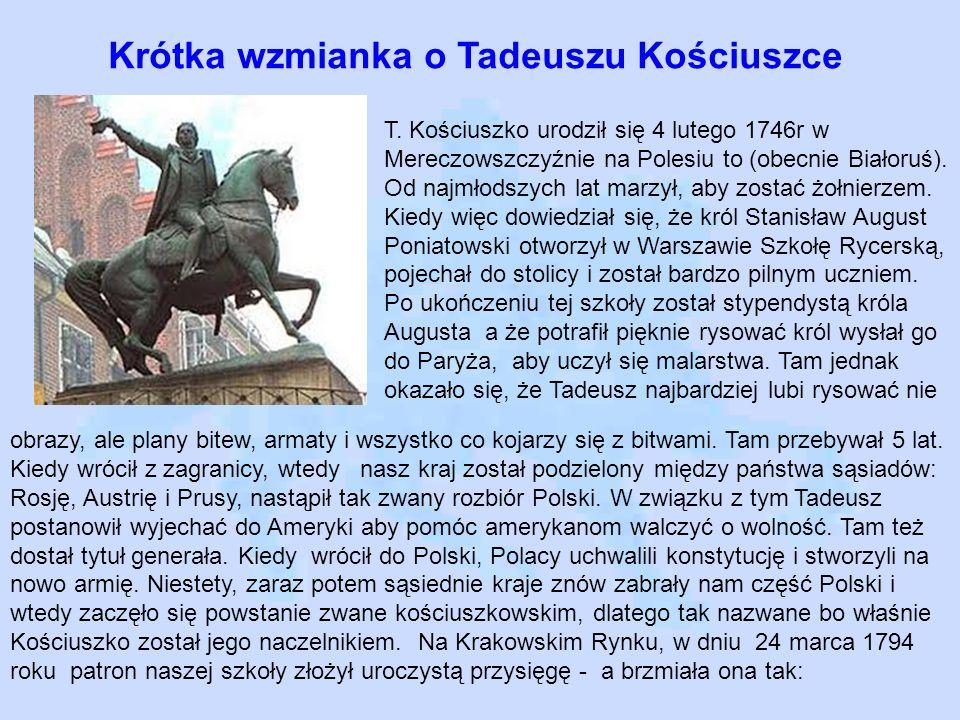 Krótka wzmianka o Tadeuszu Kościuszce