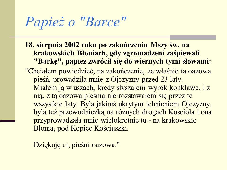 Papież o Barce