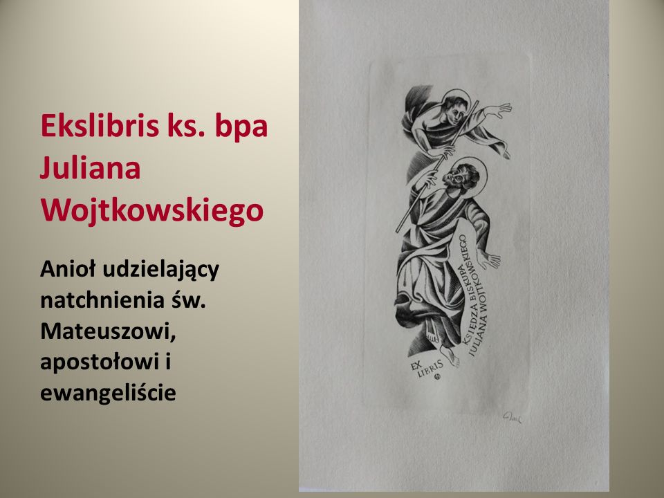 Ekslibris ks. bpa Juliana Wojtkowskiego